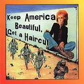 Keep America Beautiful Get A Haircut
