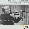 Huberman in Recital