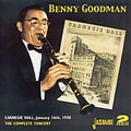 The Complete Benny Goodman Carnegie Hall