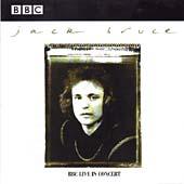 Jack Bruce: BBC Live In Concert