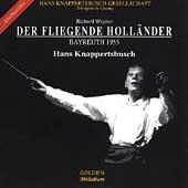 Wagner: Der fliegende Hollander / Hans Knappertsbusch, et al