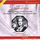 Verdi: Il Trovatore / Walter Herbert, Varnay, Barbieri, etc