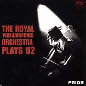 Pride: The Royal Philharmonic Plays U2