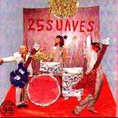 25 Suaves
