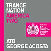 Trance Nation America Vol.2 (Mixed By ATB & George Acosta)