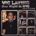 Vic Latino Presents One Night In New York...