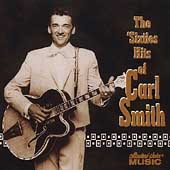 The 'Sixties Hits of Carl Smith