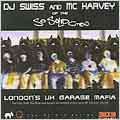 London's UK Garage Mafia