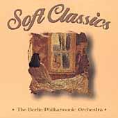 Soft Classics / Berlin Philharmonic