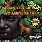 The Pac And Biggie You Never Heard [PA]