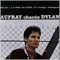 Gold Music Story; Aufray Chante Dylan