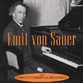 Emil von Sauer - Complete Commercial Recordings