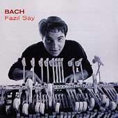 Fazil Say -Bach Recital