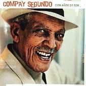 Cien Anos De Son (The Best Of Compay Segundo)