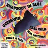 Gershwin: Rhapsody in Blue, Porgy & Bess, etc