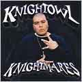 Knightmares