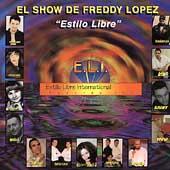 El Show De Freddy Lopez: Estilo Libre