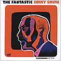 The Fantastic Jimmy Smith (Expanded Edition)