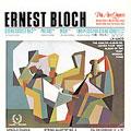 Bloch: String Quartet no 2, etc / Pro Arte Quartet