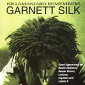 Killamanjaro Remembers Garnett Silk
