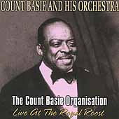 Count Basie Organisation, The (Live At The Royal Roost/Remastered)