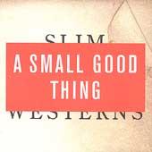 Slim Westerns Vol.1 & 2 (Limited Edition)