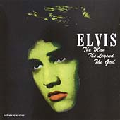 Elvis: The Man The Legend The God