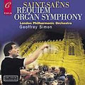 Saint-Saens: Requiem, Organ Symphony, etc / Simon, et al