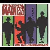 Universal Madness: Live in Los Angeles