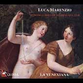 Marenzio: Il Nono Libro de Madrigali, 1599 / La Venexiana