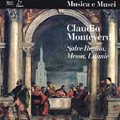 Monteverdi: Mass for 4 Voices, Salve Regina, Litany of the Blessed Virgin