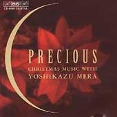 Precious - Christmas Music with Yoshikazu Mera