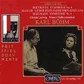 Beethoven: Symphony no 4;  Mahler, Schumann / Boehm, et al