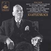 Wagner: Rienzi (Excerpts), etc / Knappertsbusch, et al