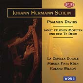 Schein: Psalmen Davids / Ronald Wilson, Capella Ducale