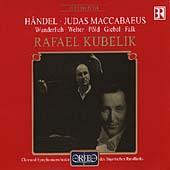 Handel: Judas Maccabaeus / Kubelik, Wunderlich, et al