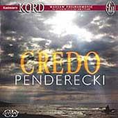 Penderecki: Credo / Kord, Harasimowicz-Haas, Klosinska, etc