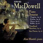 MacDowell: Piano Sonatas / Alan Mandel