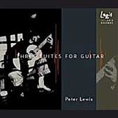 Lewis: Three Suites for Guitar / Peter Lewis