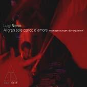 Nono: Al gran sole carico d'amore / Lothar Zagrosek, Staatsoper Stuttgart