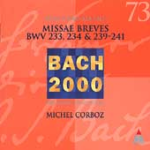 Bach 2000 Vol 73 - Missae Breves, etc / Corboz, Lausanne CO