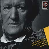 Legacy - Legendary Wagner Singers of the 1930s