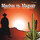 Machos vs. Maguey
