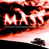 Mass - The Most Powerful Uplifting and Passionate Music