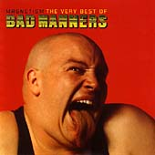 Magnetism: The Best Of Bad Manners