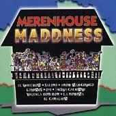 Merenhouse Maddness