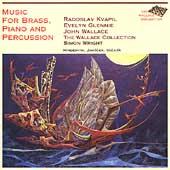 Janacek, Vackar, et al: Music for Brass, Piano & Percussion
