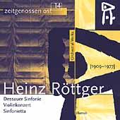 Roettger: Dessauer Sinfonie, Violinkonzert, Sinfonietta