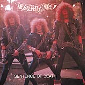 Infernal Overkill/Sentence Of Death