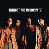 B2K The Remixes Vol. 1 [EP]